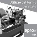 UTILIZZO TORNIO PARALLELO